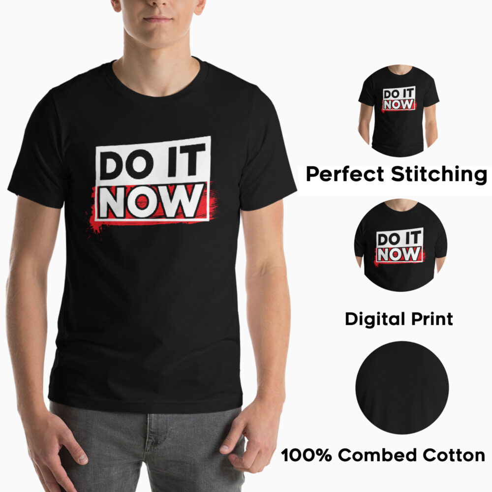 Do It Now Graphic Printed T shirt
