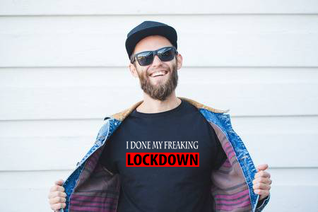 Freaking Lockdown Black Color Graphic Printed T shirt