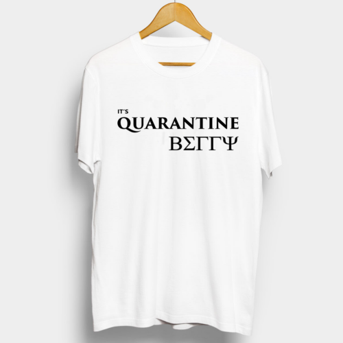 It's Quarantine Belly Graphic Printed T shirt
