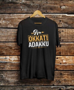 Aa Okkati Adakku Telugu Trending T shirt