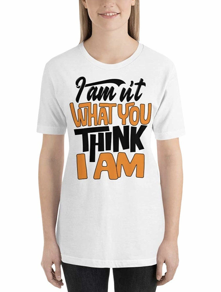 i am not what you think tshirt